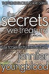 The Secrets We Treasure: Women's Fiction Romantic Suspense (The Honeysuckle Island Series Book 3) Kindle Edition