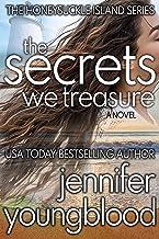 The Secrets We Treasure: Women's Fiction Romantic Suspense (The Honeysuckle Island Series Book 3)
