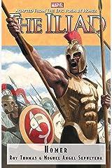 The Iliad (Marvel Illustrated: The Iliad (2007-2008)) Kindle Edition