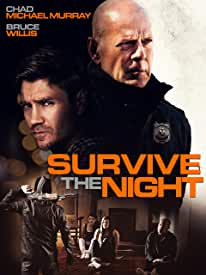 Bruce Willis stars in Survive the Night arriving on Blu-ray, DVD and Digital July 21 from Lionsgate