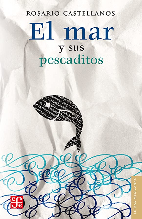 くすぐったい診療所あいまいなEl mar y sus pescaditos (Letras Mexicanas) (Spanish Edition)