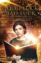Good Luck, Bad Luck: A Three Kingdoms Novel