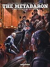 The Metabaron Vol. 6: No Name, The Techno-Baron