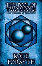 The Pool of Two Moons: Book 2, The Witches of Eileanan