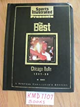 Sports Illustrated Presents The Best Chicago Bulls 1995-96 (Special Collector's Edition)