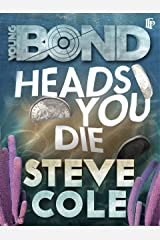 Heads You Die (Young Bond Book 7) Kindle Edition
