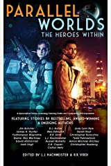 Parallel Worlds: The Heroes Within Kindle Edition