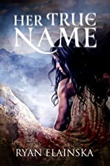 Her True Name Kindle Edition
