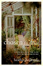 Chosen for Christ: Stepping into the Life You've Been Missing