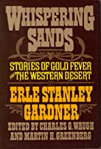 Whispering Sands: Stories of Gold Fever and the Western Desert
