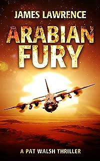 Arabian Fury: A Pat Walsh Thriller