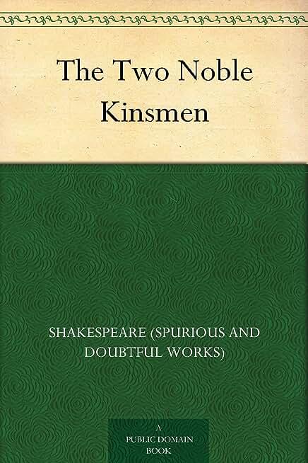 The Two Noble Kinsmen (English Edition)