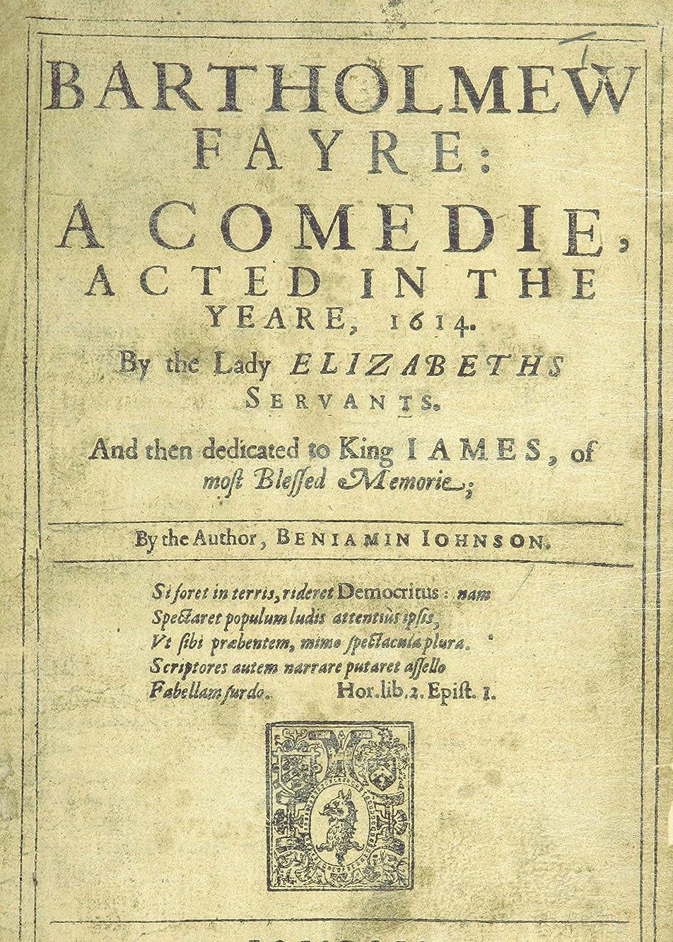 雷雨ハッピー期待Bartholomew Fair: The 1631 Edition (English Edition)