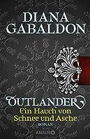 Outlander - Ein Hauch von Schnee und Asche: Roman (Die Outlander-Saga 6)