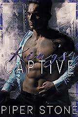 King's Captive: A Dark Mafia Arranged Marriage Romance (Merciless Kings Book 1) Kindle Edition