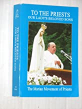 To The Priests, Our Lady's Beloved Sons