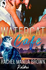Watercat Cafe Kindle Edition