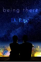 Being There Kindle Edition