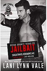 Jailbait (Souls Chapel Revenants MC Book 3) Kindle Edition