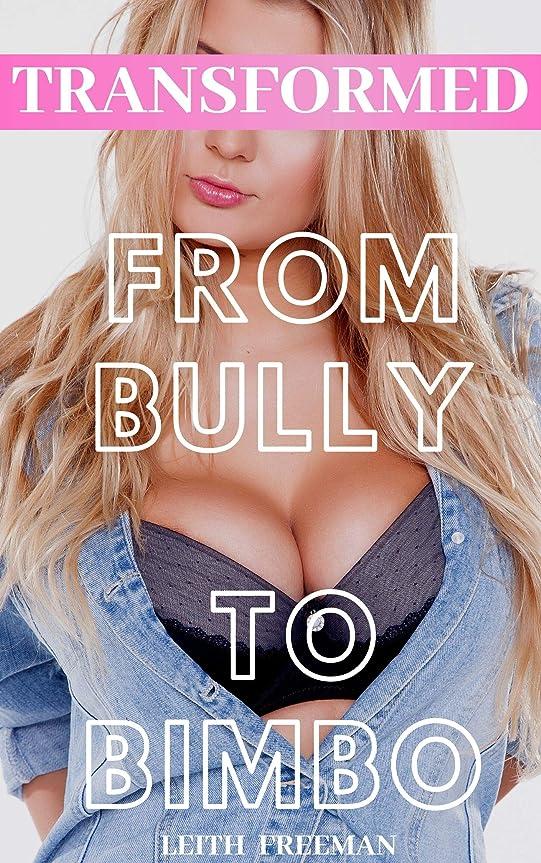 知り合いトリップ眠るTransformed From Bully to Bimbo By His Nerd Roommate: A First Time Feminization Story (English Edition)