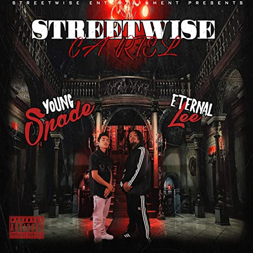 Streetwise Cartel [Explicit] by Young Spade & Eternal Lee on ...