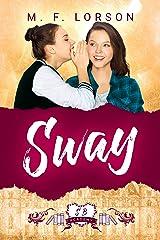 Sway: A Sweet YA Boarding School Retelling (Shelfbrooke Academy) Kindle Edition