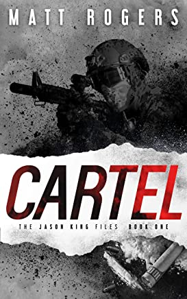 Cartel: A Jason King Thriller (The Jason King Files Book 1) (English Edition)