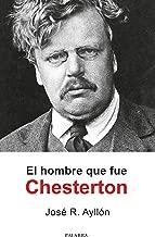 El hombre que fue Chesterton (Palaba Hoy) (Spanish Edition)