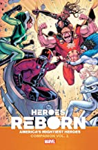 Heroes Reborn: America's Mightiest Heroes Companion Vol. 1 (Heroes Reborn (2021))