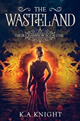 The Wasteland: Their Champion Book One (English Edition) eBook Kindle