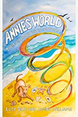 Annie's World: There are rainbows in the sand Kindle Edition