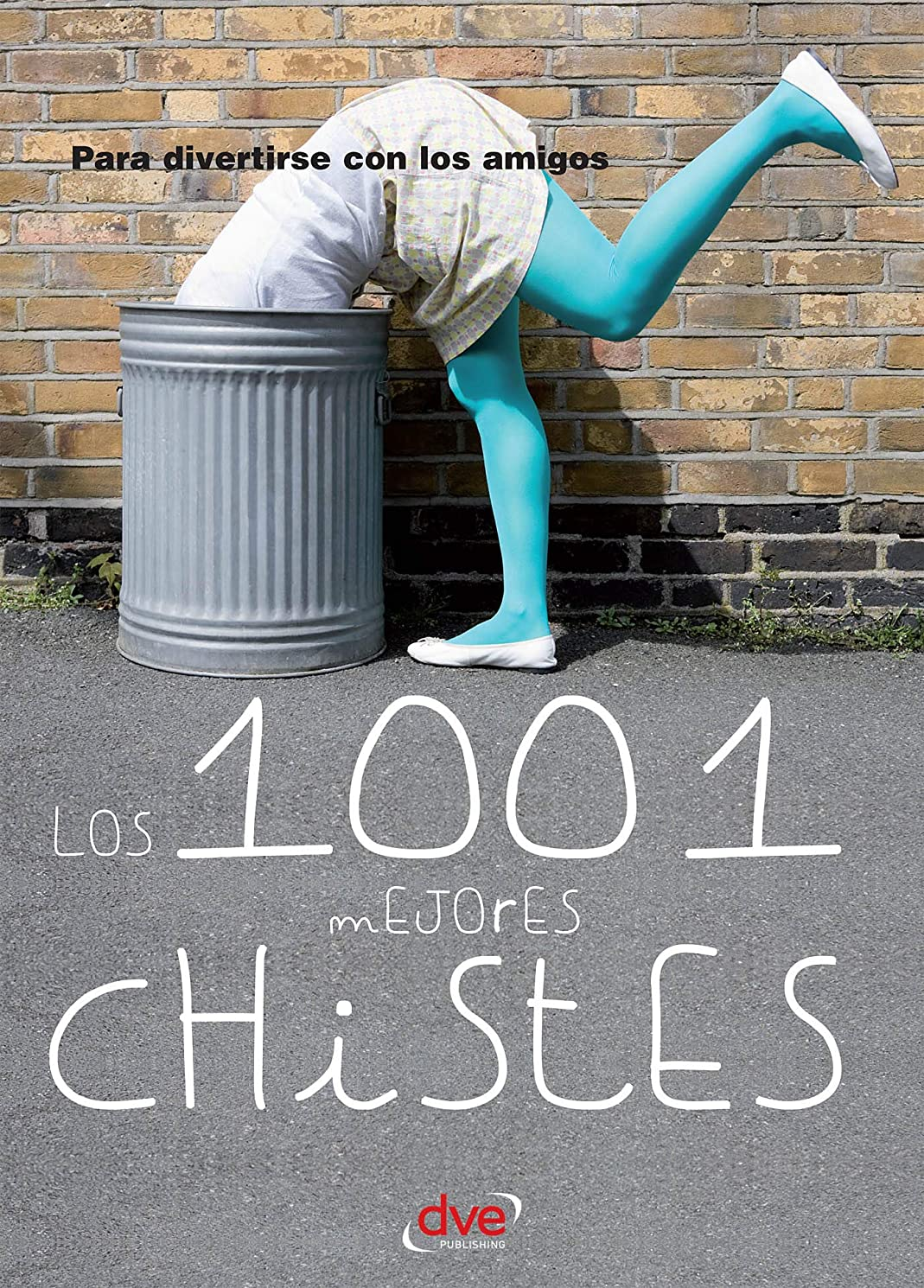 Los 1001 mejores chistes (Spanish Edition)