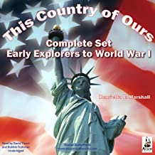 This Country of Ours, Complete Set: Stories of Explorers and Pioneers, Virginia, New England, the Middle and Southern Colo...