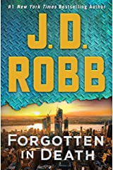 Forgotten in Death: An Eve Dallas Novel Kindle Edition