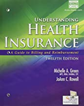 Understanding Health Insurance: A Guide to Billing and Reimbursement (with Premium Website, 2 terms (12 months) Printed Access Card for Cengage EncoderPro.com Demo)