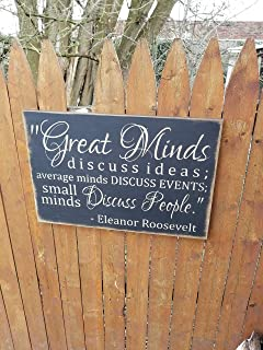 Olga212Patrick Wooden Sign Great Minds Discuss Ideas Average Minds Discuss Events Small Minds Discuss People