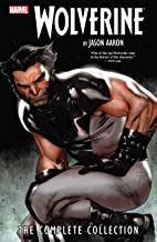 Wolverine by Jason Aaron Complete Collection Vol. 1