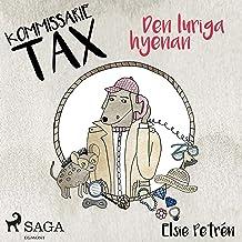 Den luriga hyenan: Kommissarie Tax