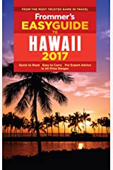 Frommer's EasyGuide to Hawaii 2017 (Easy Guides) Kindle Edition