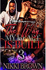 The Way My Heart Is Built 3 (The Mayhew Sisters) Kindle Edition