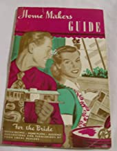 Home Makers Guide - For the Bride - 1949 (Home Makers Guide)