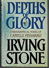 By Irving Stone - Depths of Glory (1985-09-11) [Hardcover]