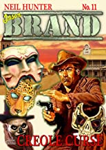 Brand 11: Creole Curse (A Jason Brand Western)