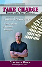Take Charge: Fitness at the Edge of Science