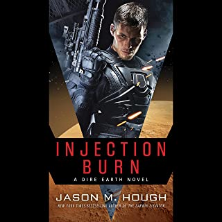 Injection Burn: The Dire Earth Duology, Book 1