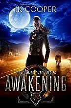 Awakening: Book 1 of The Summer Omega Series