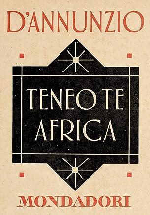 Teneo te Africa (e-Meridiani Mondadori)