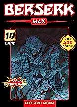 Berserk Max, Band 19: Bd. 19 (German Edition)