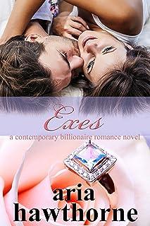 Exes - A Contemporary Billionaire Romance Novel (Chicago Billionaires Book 3)