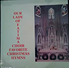 Favorite Christmas Hymns Our Lady of Fatima Choir